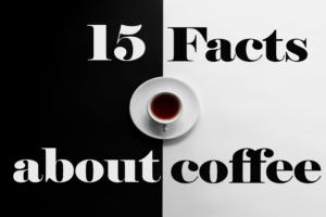 15 Fakten über Kaffee - Internationaler Tag des Kaffees
